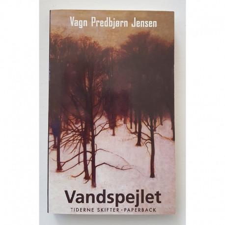 Vandspejlet - Vagn Predbjørn Jensen